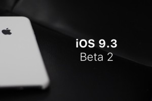 Apple releases iOS 9.3 Beta 2 to Public Beta Testers