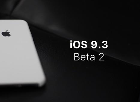 Apple releases iOS 9.3 Beta 2 to Public Beta Testers